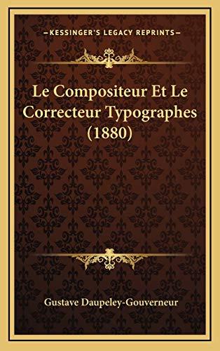 9781167903717: Le Compositeur Et Le Correcteur Typographes (1880) (French Edition)