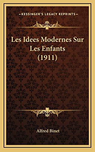 9781167903847: Les Idees Modernes Sur Les Enfants (1911)