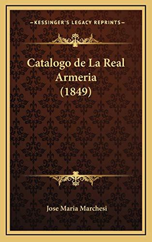 9781167905025: Catalogo de La Real Armeria (1849)