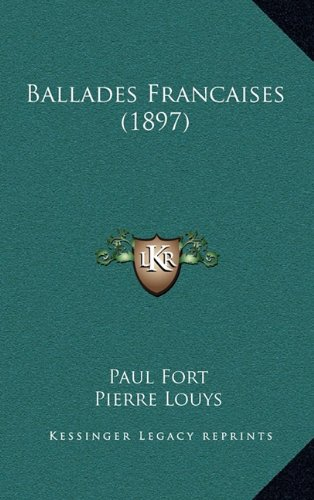 9781167908057: Ballades Francaises (1897) (French Edition)