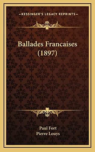 9781167908057: Ballades Francaises (1897)