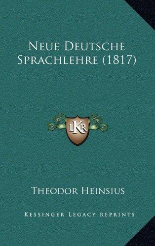 9781167909719: Neue Deutsche Sprachlehre (1817) (German Edition)