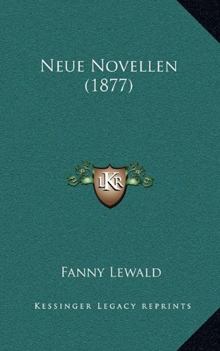 9781167910708: Neue Novellen (1877) (German Edition)