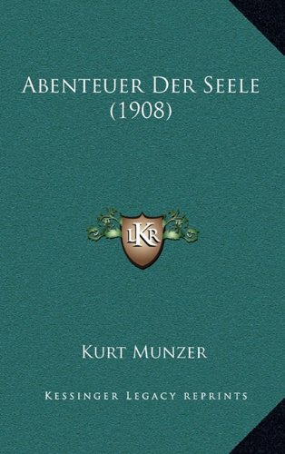 9781167910876: Abenteuer Der Seele (1908)