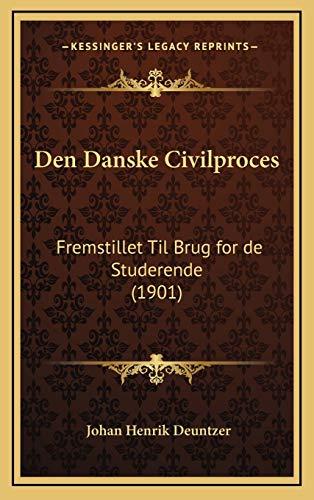 9781167911095: Den Danske Civilproces: Fremstillet Til Brug for de Studerende (1901) (Chinese Edition)