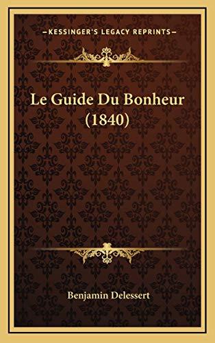 9781167912320: Le Guide Du Bonheur (1840)