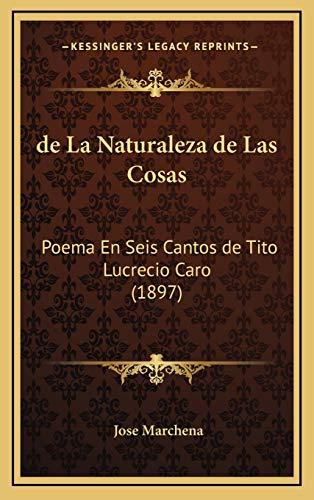 9781167914539: de La Naturaleza de Las Cosas: Poema En Seis Cantos de Tito Lucrecio Caro (1897)