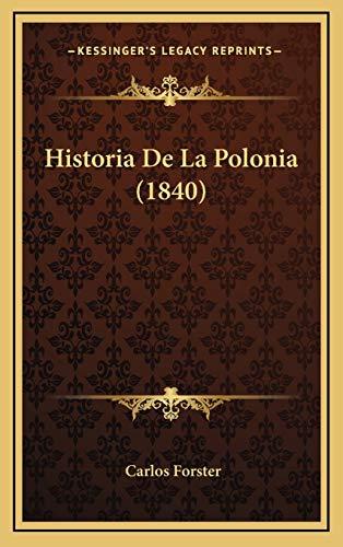 9781167914836: Historia de La Polonia (1840)