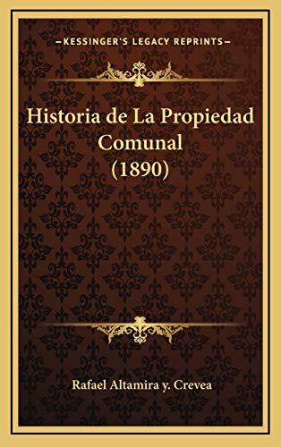 9781167914843: Historia de La Propiedad Comunal (1890)