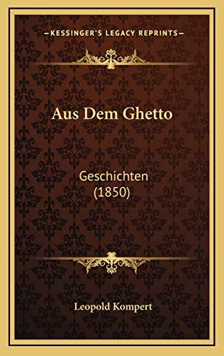 9781167916199: Aus Dem Ghetto: Geschichten (1850) (German Edition)