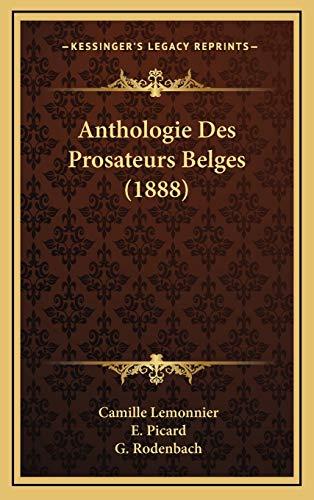 9781167917158: Anthologie Des Prosateurs Belges (1888) (French Edition)