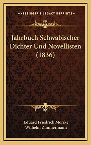 9781167918360: Jahrbuch Schwabischer Dichter Und Novellisten (1836) (German Edition)