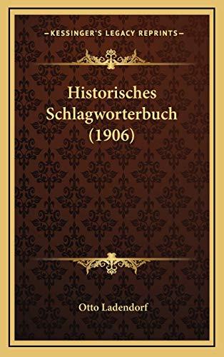 9781167920141: Historisches Schlagworterbuch (1906)