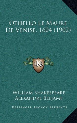 9781167920332: Othello Le Maure de Venise, 1604 (1902)