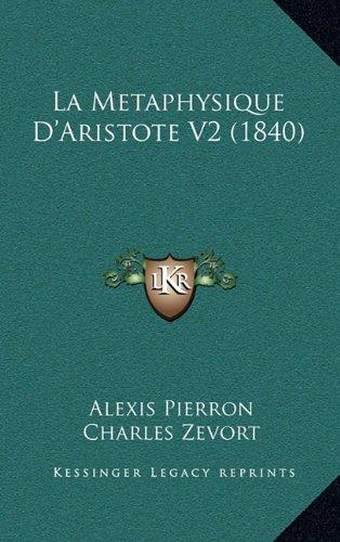 9781167921179: La Metaphysique D'Aristote V2 (1840) (French Edition)