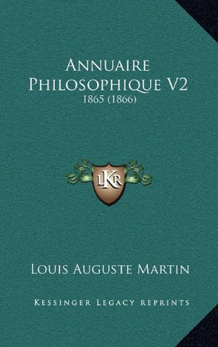 9781167925214: Annuaire Philosophique V2: 1865 (1866) (French Edition)