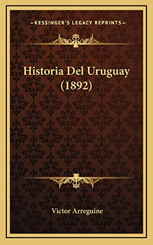 9781167928031: Historia del Uruguay (1892)