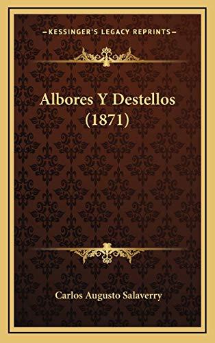 9781167929151: Albores y Destellos (1871)