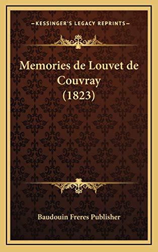 9781167929762: Memories de Louvet de Couvray (1823) (French Edition)