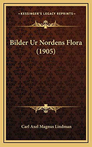 9781167935022: Bilder Ur Nordens Flora (1905)