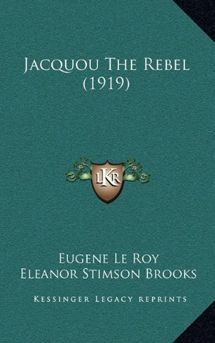 9781167935466: Jacquou the Rebel (1919)