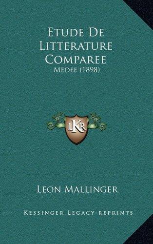 9781167935886: Etude de Litterature Comparee: Medee (1898) (French Edition)