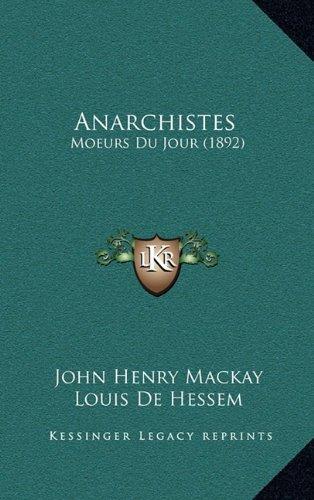 9781167936678: Anarchistes: Moeurs Du Jour (1892)