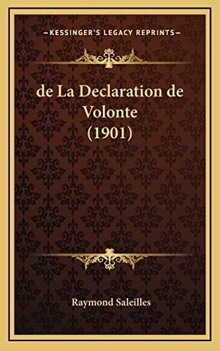 9781167939983: de La Declaration de Volonte (1901)