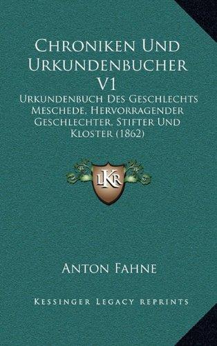 9781167941306: Chroniken Und Urkundenbucher V1: Urkundenbuch Des Geschlechts Meschede, Hervorragender Geschlechter, Stifter Und Kloster (1862)