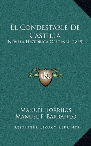 9781167943126: El Condestable de Castilla: Novela Historica Original (1858)
