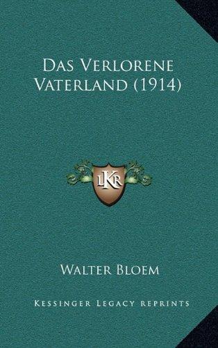 9781167945885: Das Verlorene Vaterland (1914)