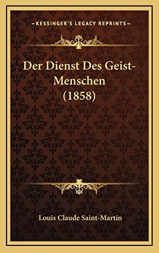 9781167946622: Der Dienst Des Geist-Menschen (1858)