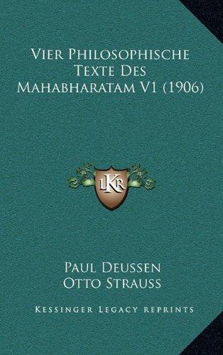9781167949197: Vier Philosophische Texte Des Mahabharatam V1 (1906) (French Edition)