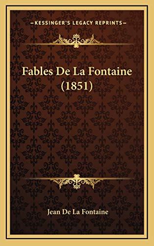 9781167950841: Fables De La Fontaine (1851) (French Edition)