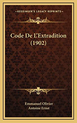 9781167951244: Code de L'Extradition (1902)