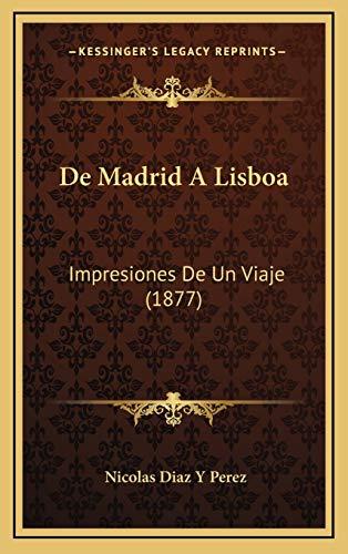 9781167953705: de Madrid a Lisboa: Impresiones de Un Viaje (1877)
