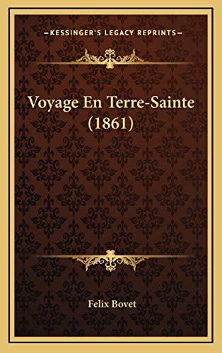 9781167954320: Voyage En Terre-Sainte (1861) (French Edition)