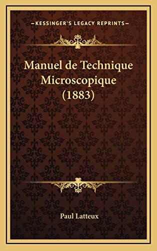 9781167957321: Manuel de Technique Microscopique (1883)