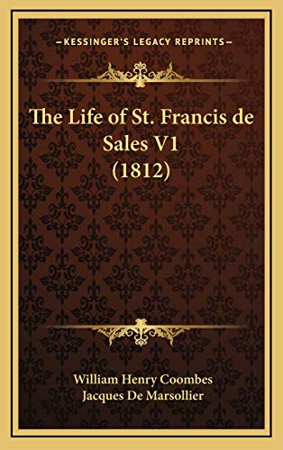 9781167957956: The Life of St. Francis de Sales V1 (1812)