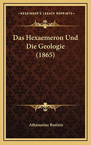 9781167960185: Das Hexaemeron Und Die Geologie (1865)