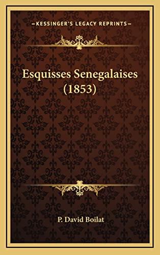 9781167963216: Esquisses Senegalaises (1853) (French Edition)