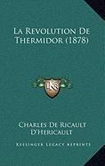 9781167965814: La Revolution De Thermidor (1878) (French Edition)