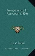 9781167974939: Philosophie Et Religion (1856) (French Edition)