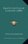 9781167974977: Dante's Gottliche Comodie (1888) (German Edition)
