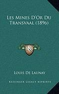 9781167977725: Les Mines D'Or Du Transvaal (1896) (French Edition)