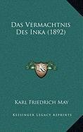 9781167978432: Das Vermachtnis Des Inka (1892)
