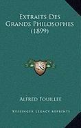 9781167978784: Extraits Des Grands Philosophes (1899)