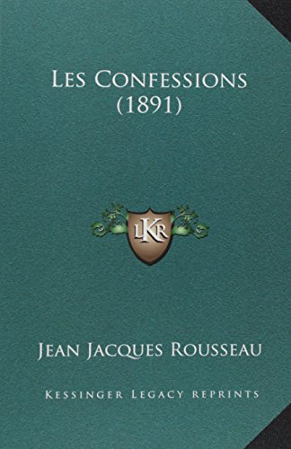 9781167979200: Les Confessions (1891) (French Edition)