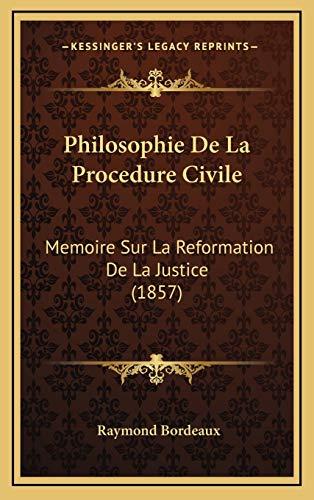 9781167983382: Philosophie De La Procedure Civile: Memoire Sur La Reformation De La Justice (1857) (French Edition)