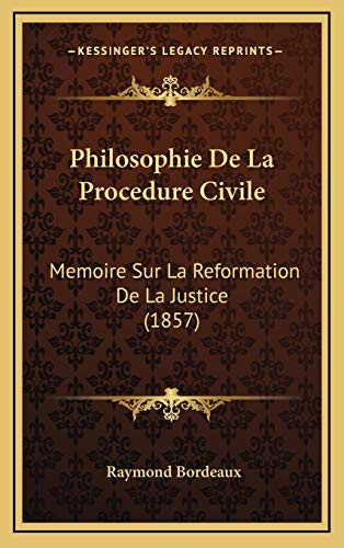 9781167983382: Philosophie de La Procedure Civile: Memoire Sur La Reformation de La Justice (1857)
